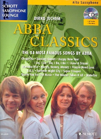 ABBA Classics - The 14 most famous songs by ABBA für Alt-Saxophon mit CD