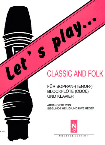 Let´s play .. Classic and Folk