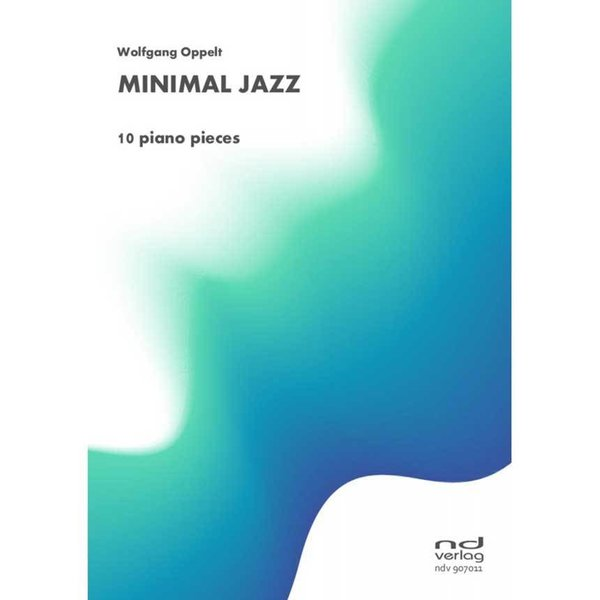 Minimal Jazz - 10 Piano Pieces